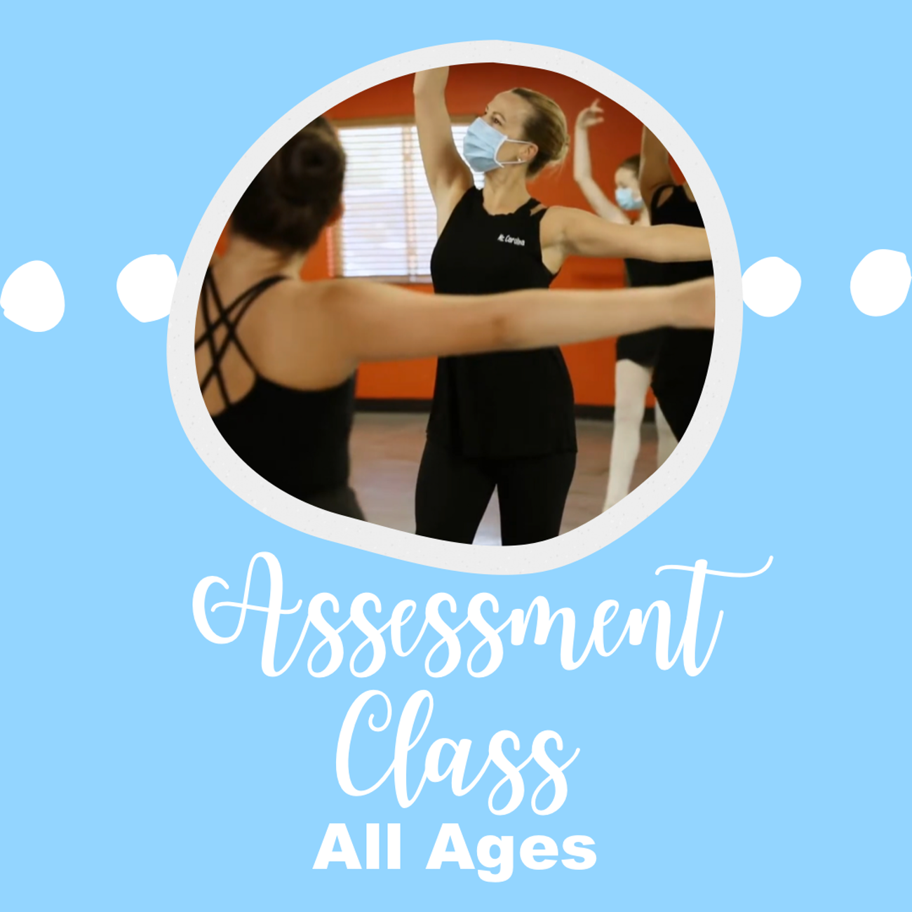Assessment Session All Ages 4:00-5:30PM
