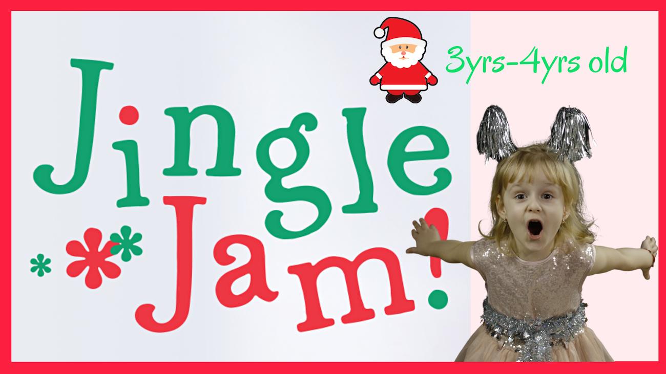 Jingle Jam 3-4 years